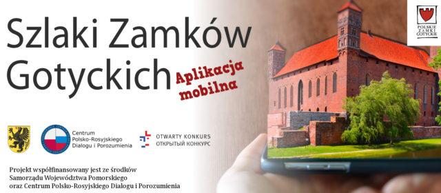 Szlaki Zamków Gotyckich – aplikacja mobilna