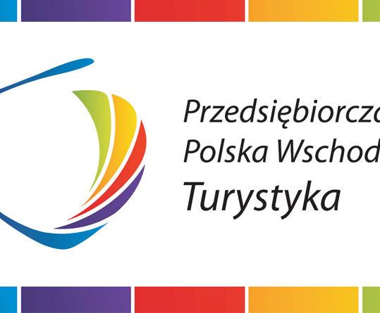 Przedsiębiorcza Polska Wschodnia – Turystyka