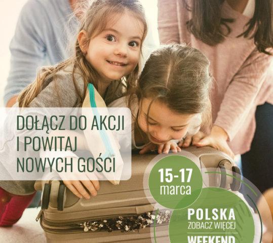"""""""Polska zobacz więcej – Weekend za pół ceny"""" Wiosna'2019 – VI edycja akcji"""