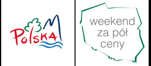 """""""Polska zobacz więcej – Weekend za pół ceny"""" Wiosna'2018 – IV edycja akcji"""
